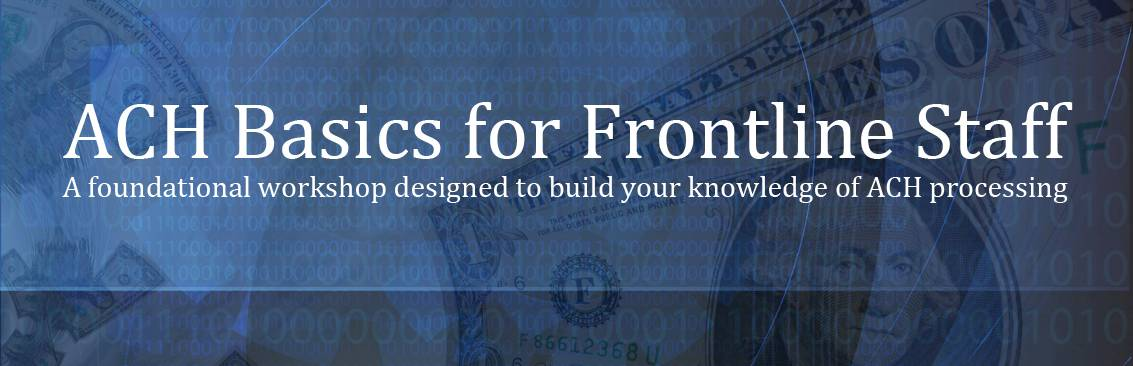 2019 ACH Basics for Frontline FEATURE